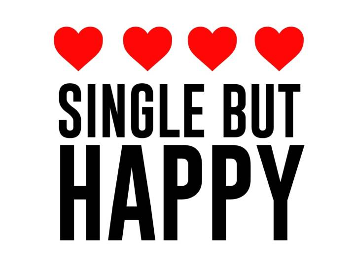 single but happy.jpeg